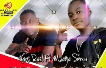 Audio | Hans Real ft Msaga Sumu - Sina Imani
