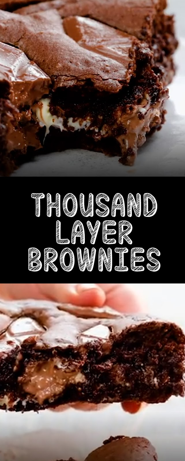 Recipe Thousand Layer Brownies #cakes #brownies