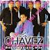 LOS CHAVEZ - SEGUIMOS POR MAS - 2012