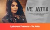 Ve Jatta Song Lyrics By Bablu Sodhi, Kaur B, Desi Crew | Lyricsens