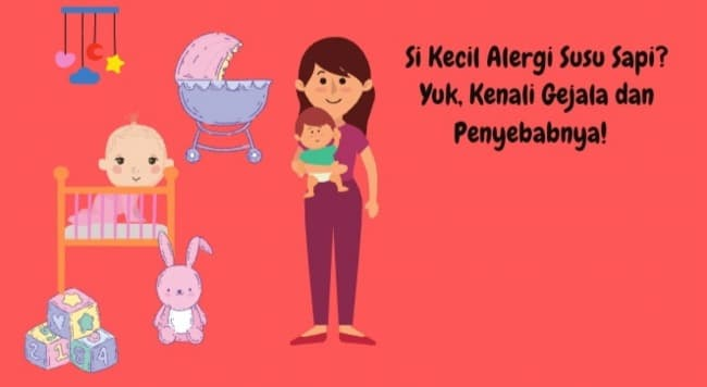 Si Kecil Alergi Susu Sapi? Yuk, Kenali Gejala dan Penyebabnya!