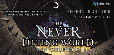 The Never Tilting World by Rin Chupeco blog tour banner