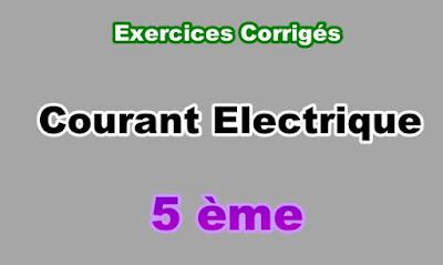 Exercices Corrigés de Courant Electrique 5eme en PDF