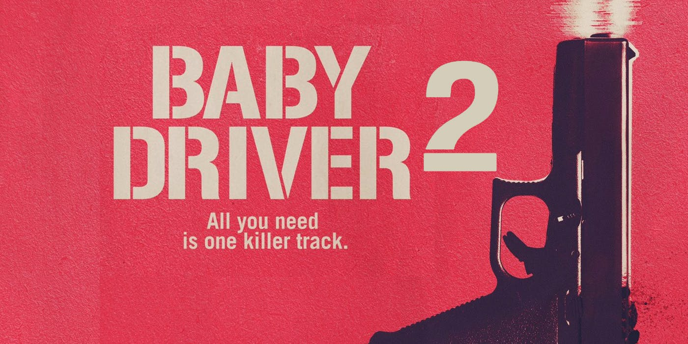 Baby Driver 2 3 movierulz