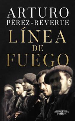 Línea de fuego - Arturo Pérez-Reverte (2020)