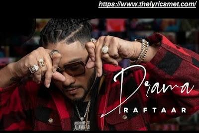 Drama Song Lyrics | Raftaar | Mr Nair