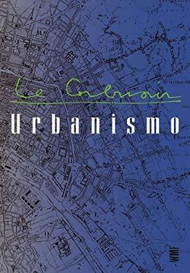Livro: Urbanismo / Autor: Le Corbusier
