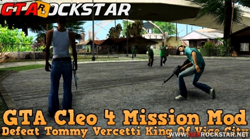 Cleo 4 Mission Mod (Mini Pack de Novas Missões) para GTA San Andreas Missões do GTA VC para GTA SA Defeat Tommy Vercetti King Of Vice City Cleo 4 Mission Mod (Mini Pack de Novas Missões) para GTA San Andreas