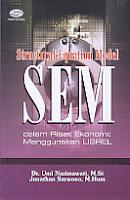 Judul Buku : Structural Equation Model (SEM) dalam Riset Ekonomi: Menggunakan LISREL