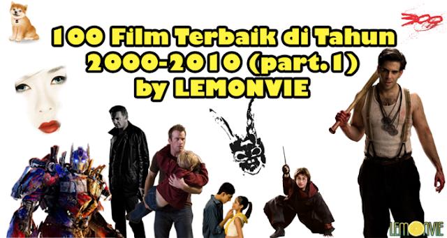 100 Film Terbaik Tahun 2000-2010 | LEMONVIE (part.1)