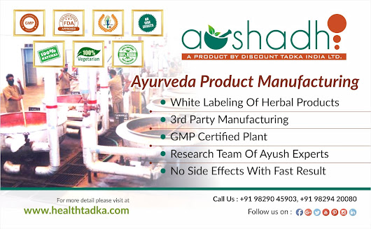 Aushadh - Ayurveda Products Manufacturing