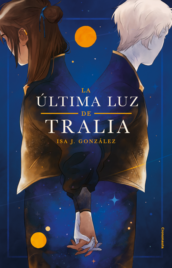 RESEÑA: La última luz de Tralia - Isa J. González