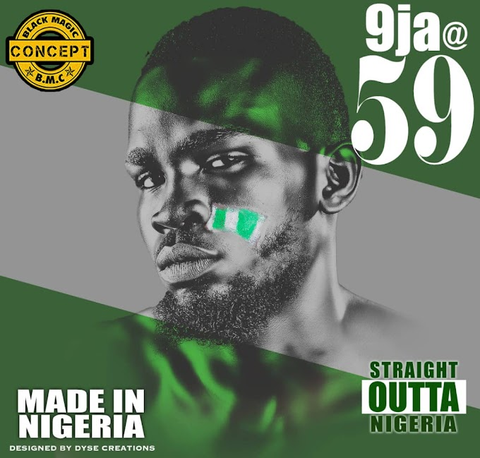 BLACK MAGIC CONCEPT - Happy Independence Day || Nigeria at 59