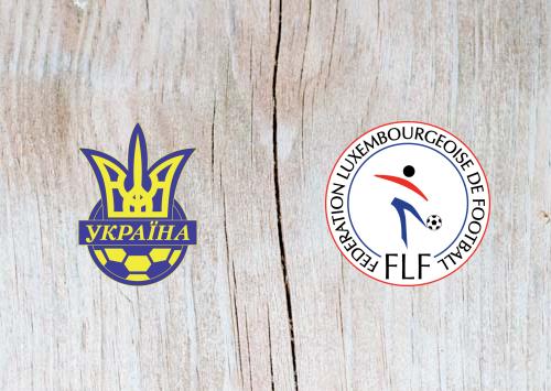 Ukraine vs Luxembourg - Highlights 10 June 2019
