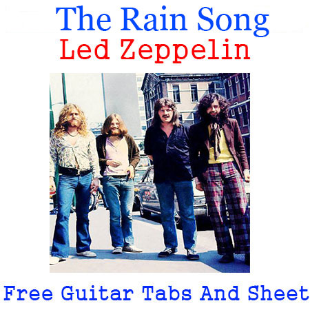 The Rain Song Tabs Led Zeppelin How To Play The Rain Song Chords On Guitar