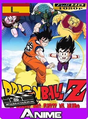 Dragon Ball Z: El más fuerte del mundo (Rematerizado) HD [1080P] latino [GoogleDrive]