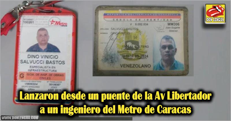 Lanzaron desde un puente de la Av Libertador a un ingeniero del Metro de Caracas