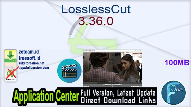 LosslessCut 3.36.0