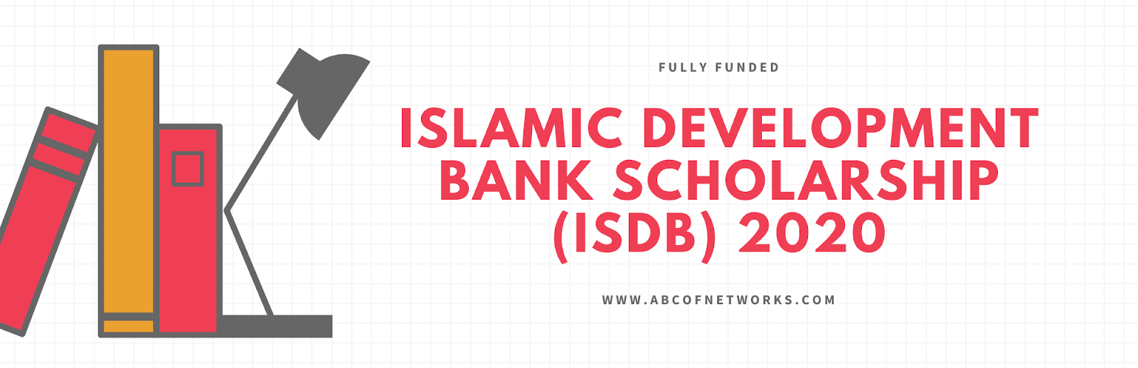 Islamic Development Bank Scholarship (IsDB) 2020