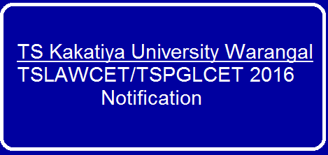 TS KAKATIYA UNIVERSITY,WARANDAL NOTIFICATION TSLAWCET/TSPGLCET 2016 Notification for TS Law Common Entrance Test (TSLAWCET-2016) for Admission into 3/5 years Law Courses and TS PG Law Common Entrance Test (TSPGLCET-2016) for Admission into LLM Cources 2016-17/2016/03/ts-kakatiya-universitywarandal-notification-tslawcet-tspglcet-2016.html