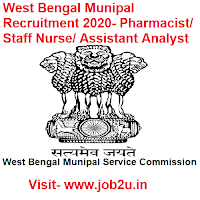 West Bengal Munipal Recruitment 2020, Pharmacist, Staff Nurse, Assistant Analyst