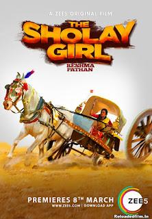 The Sholay Girl 2019 Hindi Movie