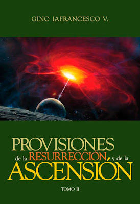 Gino Iafrancesco V.-Provisiones De La Resurrección y Ascensión-Tomo 2-