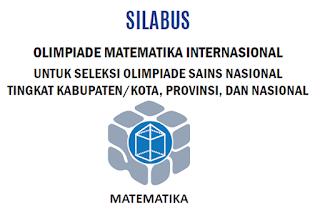 SILABUS OLIMPIADE MATEMATIKA INTERNASIONAL OSN SMA MA TINGKAT