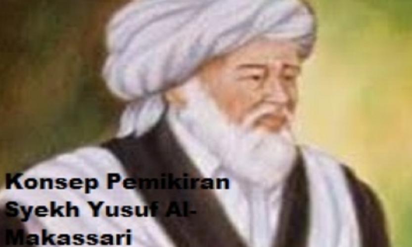 Konsep Pemikiran Syekh Yusuf Al-Makassari