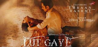 Lut Gaye Lyrics By Jubin Nautiyal