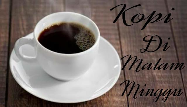Coffee Di Malam Minggu By Fani Suryanto
