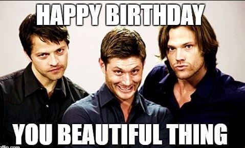 supernatural Happy Birthday Meme