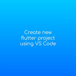 flutter create vs code