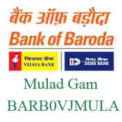 Vijaya Baroda Bank Mulad Gam Branch New IFSC, MICR