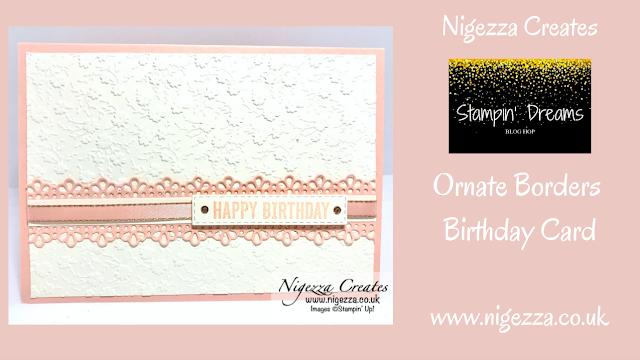 Nigezza Creates with Stampin' Up! & Ornate Borders Birthday Card