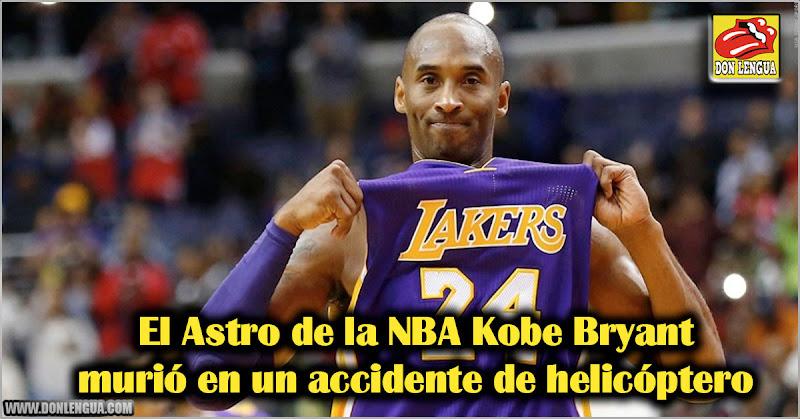 El Astro de la NBA Kobe Bryant murió en un accidente de helicóptero