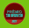 Prêmio Tudo Information 2021: Top 3 mais votados de cada categoria ( novo resultado parcial)
