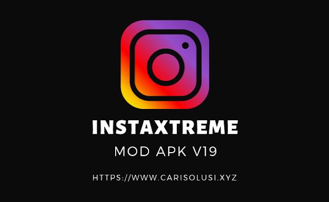InstaXtreme MOD APK V19