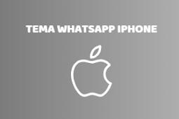 Kumpulan Tema WhatsApp iPhone untuk Android Keren & Cara Download + Install