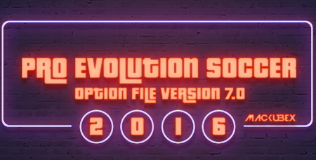 PES 2016 Option File Update Version 7 by Mackubex