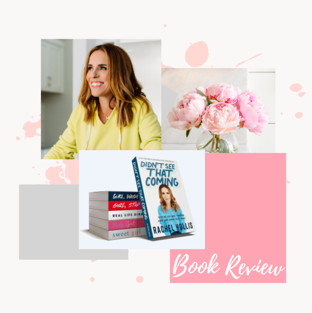 Collage Rachel Hollis Didn't See that Coming book