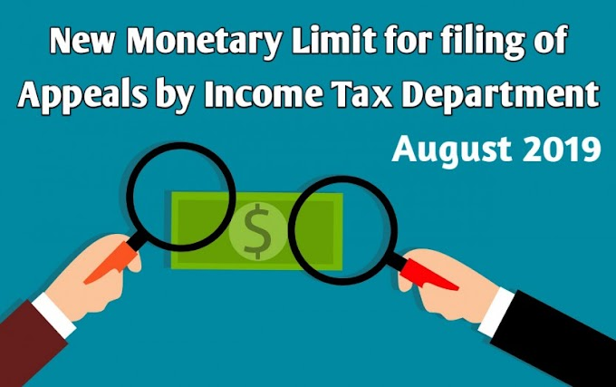 New Monetary Limit for Filing of Appeals by the Income Tax Department