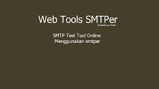 SMTP Test Tool Online Menggunakan smtper