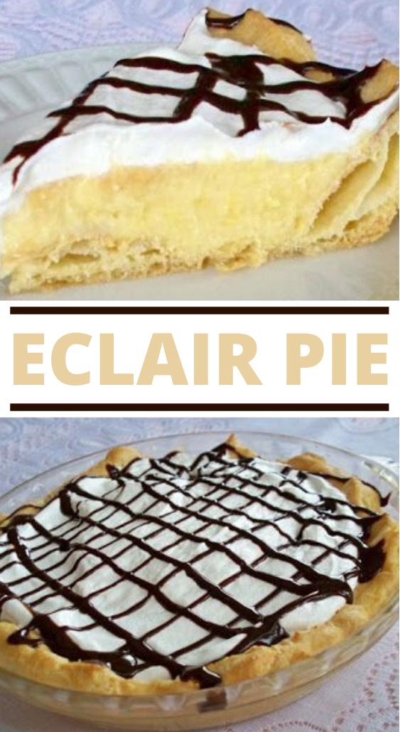 Eclair Pie Recipe #desserts #pie #pudding #cake #pastry