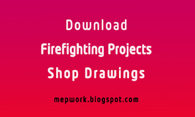 Firefighting Project Shop Drawings, Fire Sprinkler System SD Drawaings