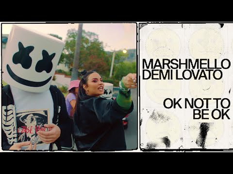 Marshmello & Demi Lovato - OK Not To Be OK Lyrics