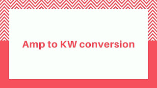 Amps to KW