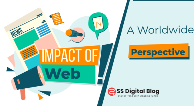 The Impact Of The Web on Society: A Worldwide Perspective
