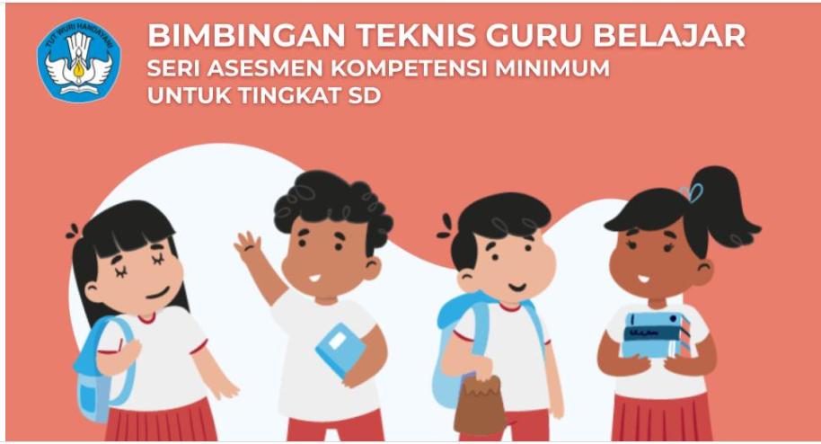 Jawaban Bimtek Guru Belajar seri Asesmen Kompetensi Minimum SD