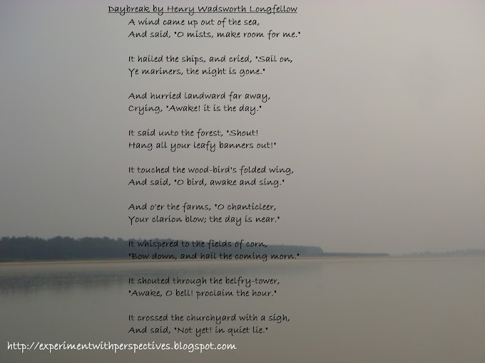Poem Analysis,Subject Summarisation And Explanation : 'Daybreak' by Henry Wadsworth Longfellow